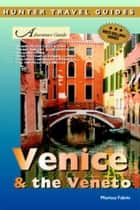 Venice & the Veneto 2nd ed. ebook by Marissa  Fabris
