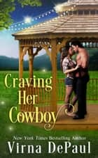 Craving Her Cowboy ebook by