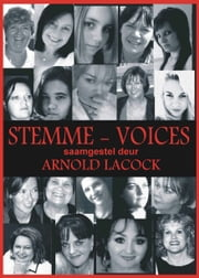 Stemme: Voices ebook by Arnold Lacock