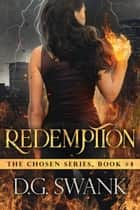 Redemption - (The Chosen #4) ebook by Denise Grover Swank