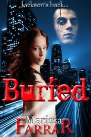 Buried - (Book 2 in the Serenity Series) ebook by Marissa Farrar