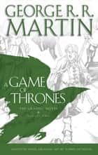 A Game of Thrones: Graphic Novel, Volume Two (A Song of Ice and Fire) ebook by