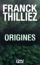 Origines eBook by Franck THILLIEZ