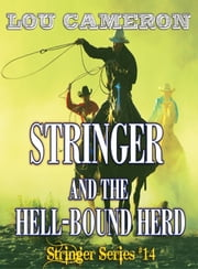 Stringer and the Hell-Bound Herd ebook by Lou Cameron