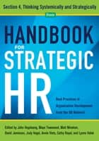 Handbook for Strategic HR - Section 4 - Thinking Systematically and Strategically ebook by OD Network, John Vogelsang PhD, Maya Townsend,...