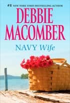 Navy Wife ebook by Debbie Macomber