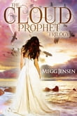 Cloud Prophet Trilogy: Anathema, Oubliette, Severed