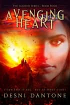 Avenging Heart ebook by Desni Dantone