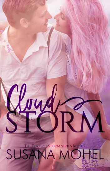CloudStorm: The Perfect Storm 2 ebook by Susana Mohel