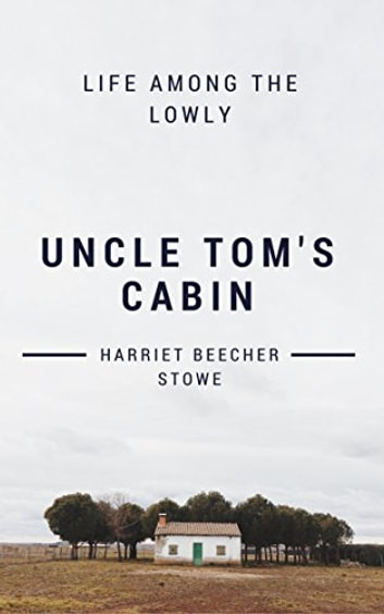harriet stowes deconstruction of the theory of white supremacy in uncle toms cabin Harriet beecher stowe book description: uncle tom, topsy, sambo, simon legree, little eva: their names are american bywords, and all of them are characters in harriet beecher stowe's remarkable novel of the pre-civil war south.