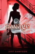 Ravage ebook by Jeff Sampson