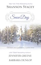 Snow Day/Heart Of The Storm/Seeing Red/Land's End ebook by Shannon Stacey, Jennifer Greene, BARBARA DUNLOP