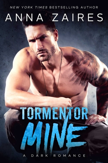 Tormentor Mine ebook by Anna Zaires,Dima Zales
