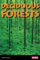 Deciduous Forests ebook by Donna Latham