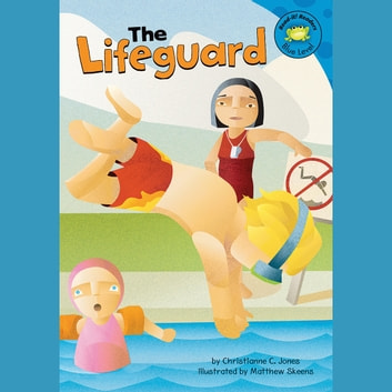 Lifeguard, The audiobook by Christianne Jones