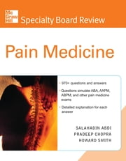McGraw-Hill Specialty Board Review Pain Medicine ebook by Salahadin Abdi,Pradeep Chopra,Howard Smith