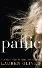 Panic - Soon to be a major Amazon Prime TV series ebook by Lauren Oliver