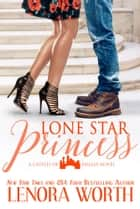 Lone Star Princess ebook by Lenora Worth