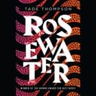 Rosewater audiobook by Tade Thompson