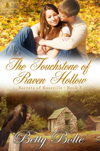 The Touchstone of Raven Hollow ebook by Betty Bolte