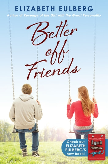 Better Off Friends ebook by Elizabeth Eulberg
