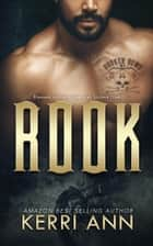 Rook - The Broken Bows, #2 ebook by Kerri Ann