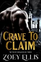Crave To Claim ebook by
