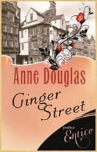 Ginger Street ebook by Anne Douglas