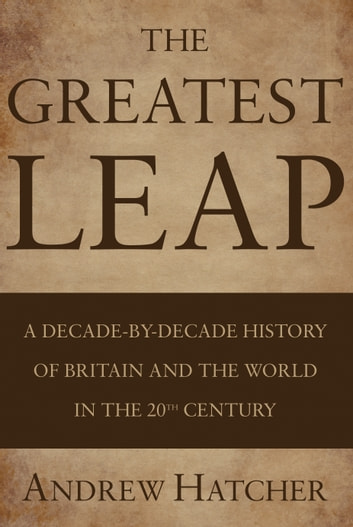 The Greatest Leap ebook by Andrew Hatcher