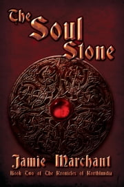 The Soul Stone ebook by Jamie Marchant
