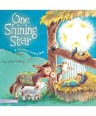 One Shining Star - A Christmas Counting Book ebook by Anne Vittur Kennedy