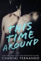This Time Around ebook by Chantal Fernando