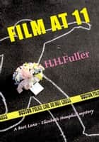 Film at 11 ebook by H.H. Fuller