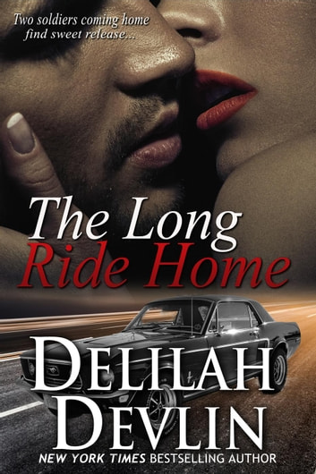 The Long Ride Home ebook by Delilah Devlin