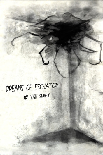 Dreams of Eschaton ebook by Josh Shiben
