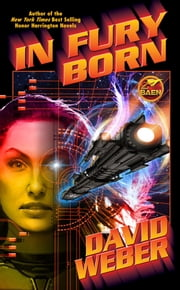 In Fury Born ebook by David Weber