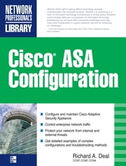 Cisco ASA Configuration ebook by Kobo.Web.Store.Products.Fields.ContributorFieldViewModel