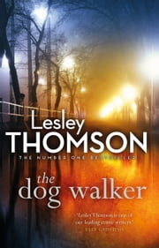 The Dog Walker ebook by Lesley Thomson