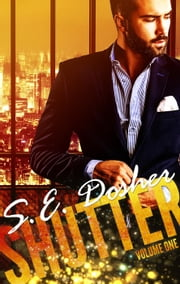 Shutter: Volume One - Shutter, #1 ebook by S.E. Dosher,Sarah Dosher