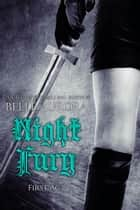 Night Fury: First Act ebook by Belle Aurora