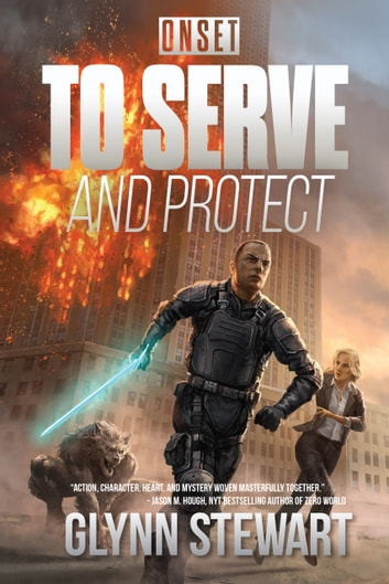 ONSET: To Serve and Protect ebook by Glynn Stewart