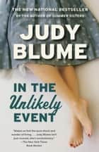 In the Unlikely Event eBook by Judy Blume