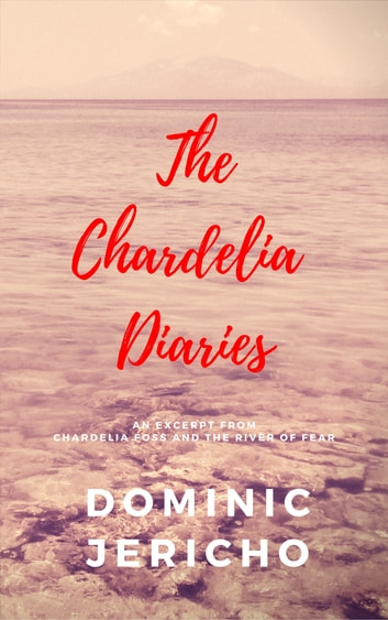 The Chardelia Diaries ebook by Dominic Jericho