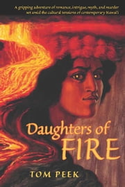Daughters of Fire ebook by Tom Peek