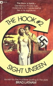 Hook, The: Sight Unseen - Book #2 ebook by Brad Latham