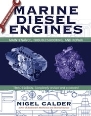 Marine Diesel Engines - Maintenance, Troubleshooting, and Repair ebook by Calder