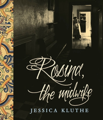 Rosina, the Midwife ebook by Jessica Kluthe