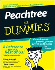Peachtree For Dummies ebook by Elaine Marmel,Diane Koers