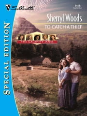 To Catch a Thief ebook by Sherryl Woods