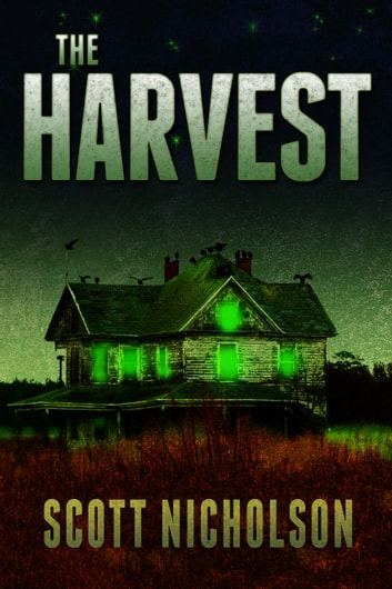 The Harvest ebook by Scott Nicholson
